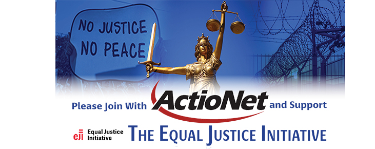 ActioNet Supports the Equal Justice Initiative with a Fund Drive